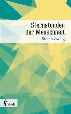 Sternstunden Der Menschheit (Paperback)