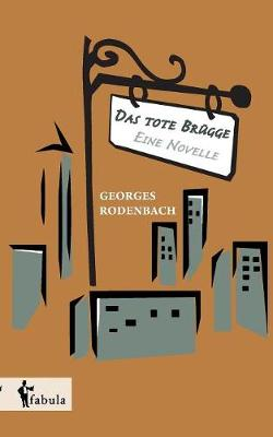 Das Tote Brugge - Eine Novelle (Paperback)