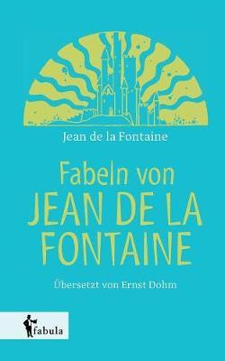 Fabeln Von Jean de la Fontaine (Paperback)