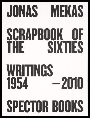 Scrapbook of the Sixties: Writings 1954 - 2010 (Paperback)