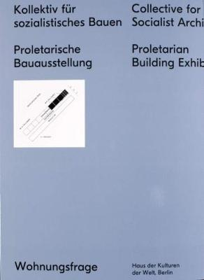 Collective for a Socialist Architecture (Paperback)