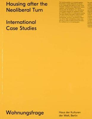 Housing After the Neoliberal Turn: International Case Studies (Paperback)