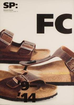 Frankfurt Classic 2009 - 2014 (Paperback)