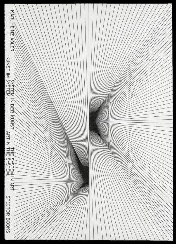 Art in the System. The System in Art: Kunst Im System. System in der Kunst (Paperback)