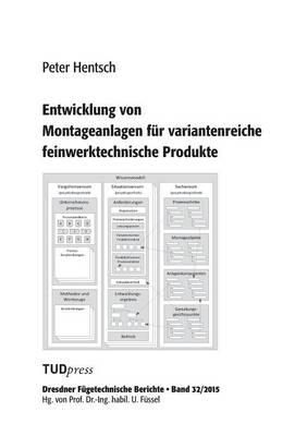 Entwicklung Von Montageanlagen F r Variantenreiche Feinwerktechnische Produkte (Paperback)