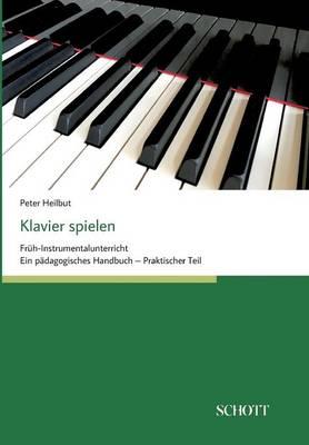 Klavier Spielen (Paperback)