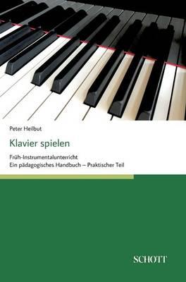 Klavier Spielen (Hardback)