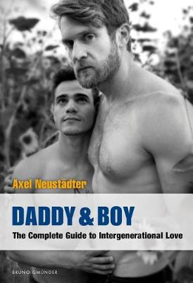Daddy & Boy: The Complete Guide to Intergenerational Love (Paperback)