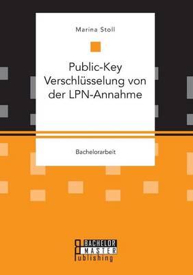 Public-Key Verschl sselung Von Der Lpn-Annahme (Paperback)