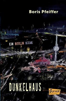 Dunkelhaus (Paperback)