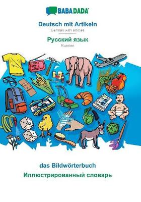 Babadada, Deutsch Mit Artikeln - Russian (in Cyrillic Script), Das Bildw rterbuch - Visual Dictionary (in Cyrillic Script) (Paperback)