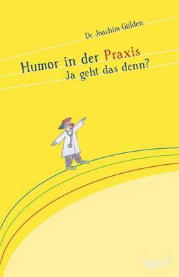 Humor in Der Praxis (Paperback)