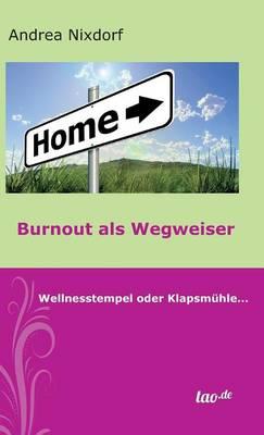 Burnout ALS Wegweiser (Hardback)