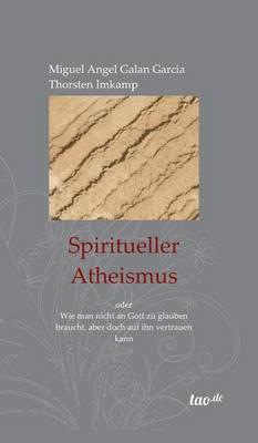 Spiritueller Atheismus (Hardback)