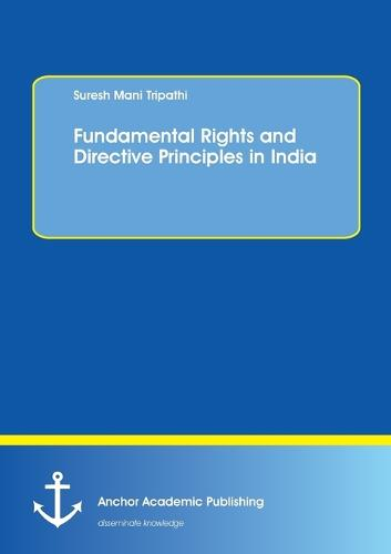 Fundamental Rights and Directive Principles in India (Paperback)