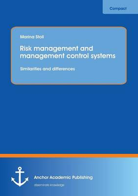 Risk Management and Management Control Systems (Paperback)