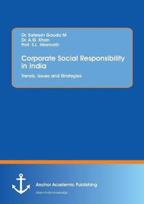 Corporate Social Responsibility in India. Trends, Issues and Strategies (Paperback)
