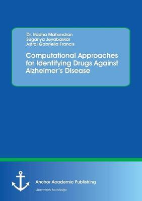 Computational Approaches for Identifying Drugs Against Alzheimer's Disease (Paperback)