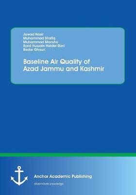 Baseline Air Quality of Azad Jammu and Kashmir (Paperback)