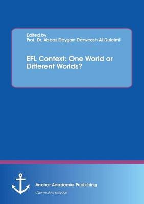 Efl Context: One World or Different Worlds? (Paperback)