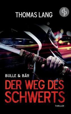 Der Weg Des Schwerts (Paperback)