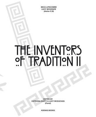 Beca Lipscombe, Lucie Mckenzie: The Inventors of Tradition II (Paperback)