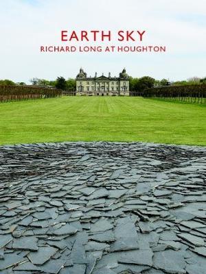 Earth Sky: Richard Long at Houghton Hall (Paperback)
