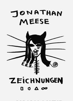Jonathan Meese: Volume 1: Zeichnungen / Drawings (Paperback)