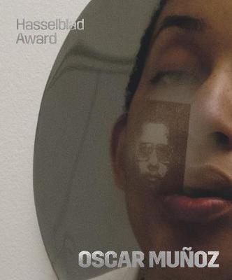 Oscar Mun oz: Hasselblad Award 2018 (Hardback)