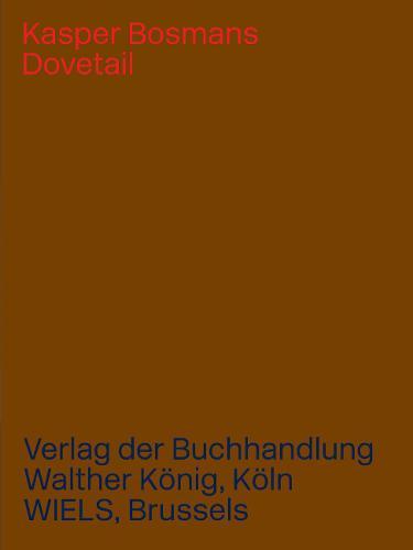 Kasper Bosmans: Dovetail (Paperback)