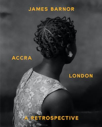 James Barnor: Accra/London - A Retrospective (Paperback)