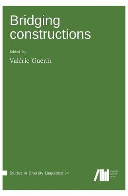 Bridging Constructions (Hardback)