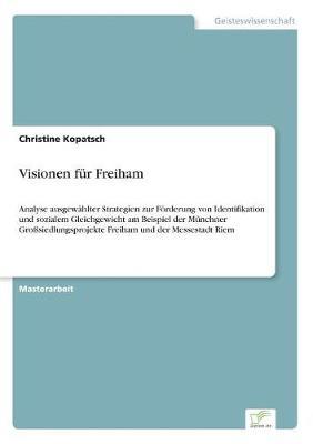 Visionen Fur Freiham (Paperback)