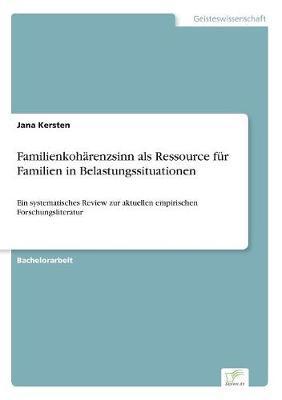 Familienkoharenzsinn ALS Ressource Fur Familien in Belastungssituationen (Paperback)