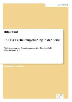 Die Klassische Budgetierung in Der Kritik (Paperback)