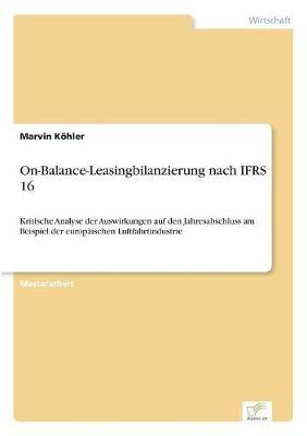 On-Balance-Leasingbilanzierung Nach Ifrs 16 (Paperback)