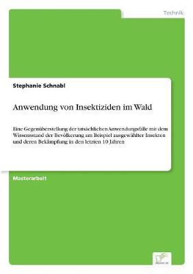 Anwendung Von Insektiziden Im Wald (Paperback)