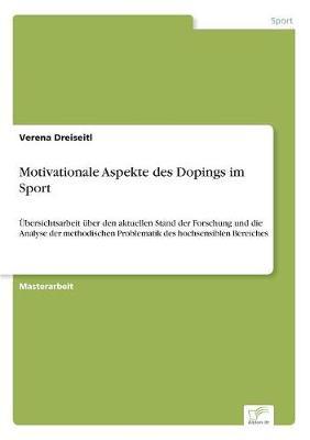 Motivationale Aspekte Des Dopings Im Sport (Paperback)