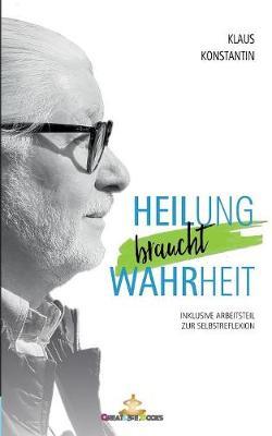 Heilung braucht Wahrheit (Paperback)