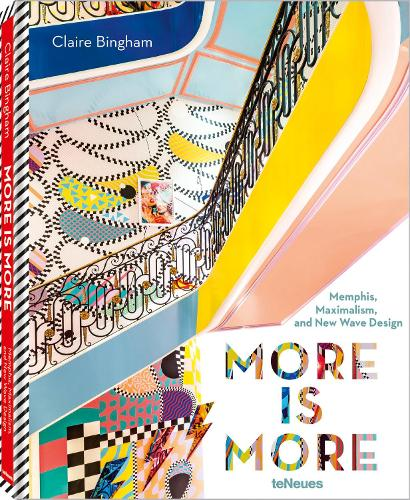 More is More: Memphis, Maximalism and New Wave Design (Hardback)