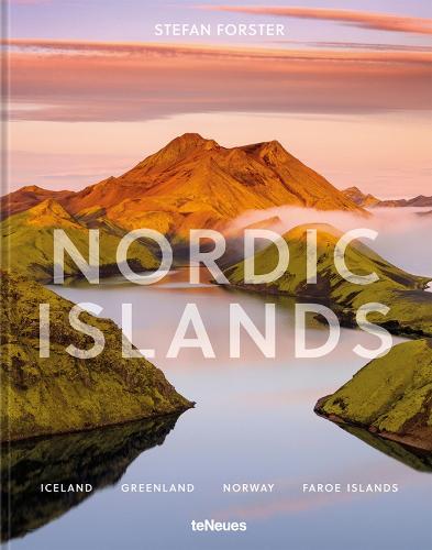 Nordic Islands: Iceland, Greenland, Norway, Faroe Islands (Hardback)