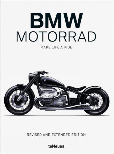 BMW Motorrad: Make Life a Ride (Hardback)