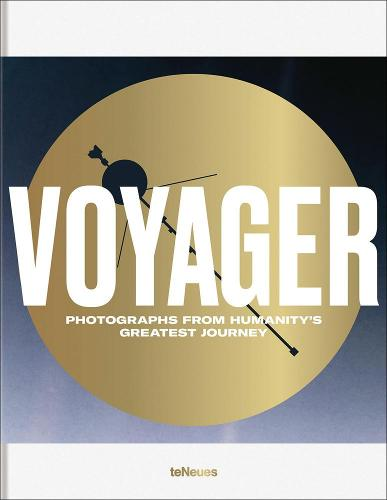 Voyager: Photograph's from Humanity's Greatest Journey (Hardback)