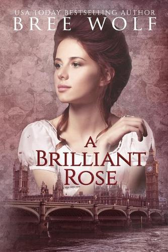 A Brilliant Rose: A Regency Romance - Forbidden Love Novella 2 (Paperback)