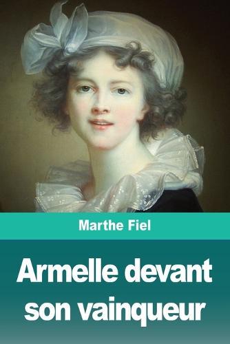 Armelle devant son vainqueur (Paperback)