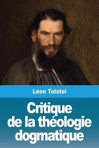 Critique de la theologie dogmatique (Paperback)