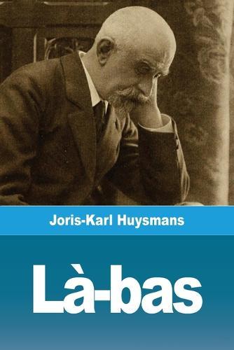 La-bas (Paperback)