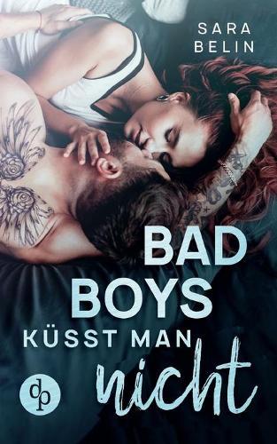 Bad Boys kusst man nicht (Paperback)