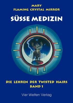 Susse Medizin, Band 1 (Paperback)