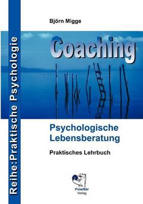 Coaching - Psychologische Lebensberatung (Paperback)